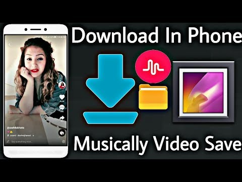 How To Download Musically Video In Phone Gallery | Save Musical.ly Video Without Watermark