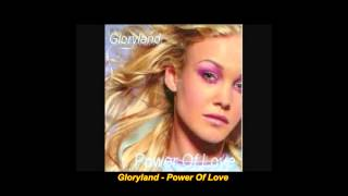 Gloryland - Power Of Love (Extended Mix)