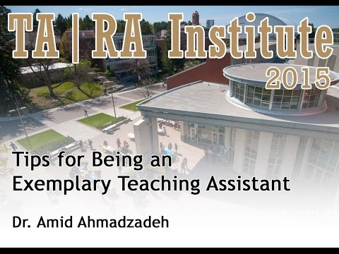 Tips for Being an Exemplary Teaching Assistant - Dr. Amid Ah
