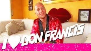 DON FRANCIS - König von Lloret de Mar (Rainbow Tours 2009)