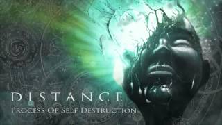 "Distance - ""Process of Self Destruction"" Official Teaser Video"