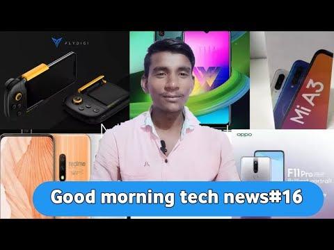 GM tech news#16:- oppo F11 pro, realme X, realme3i,LG W series,