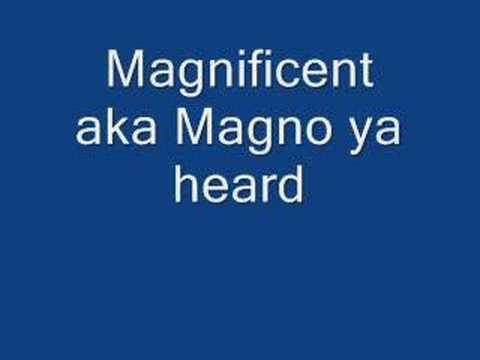 before i move on magnificent aka magno