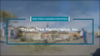 2016 BBB Torch Awards for Ethics Finalist: Design Tree Maintenance