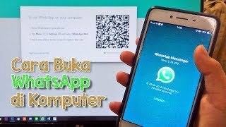Cara Membuka Whatsapp Di Komputer Atau Laptop Youtube