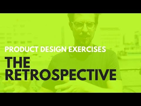 Product Design Retrospective - A Management Tool to Improve any Product Team or Startup