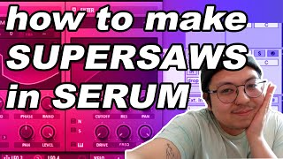 how to make epic supersaws (chainsmokers) | serum supersaw tutorial