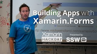 Building Real World Apps with Xamarin.Forms | Michael Ridland at Xamarin Hack Day Sydney