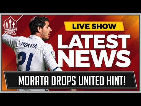 Morata & Perisic To Man United Imminent! Man Utd Transfer News