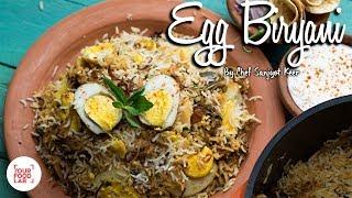 Egg Biryani Recipe| Anda Biryani Recipe | Chef Sanjyot Keer | Your Food Lab