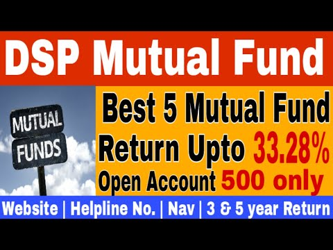 DSP Mutual Fund - Best 5 Mutual Fund - Return Up To 33% - DSP Blackrock Mid Cap Mutual Fund In 2018