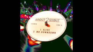 Baixar About 2 Shout - MR. DOWNTOWN