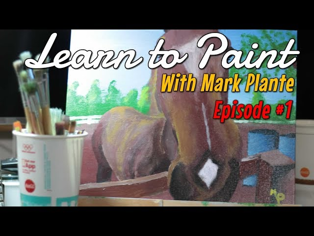 Painting with Mark - Series Introduction - Episode 1