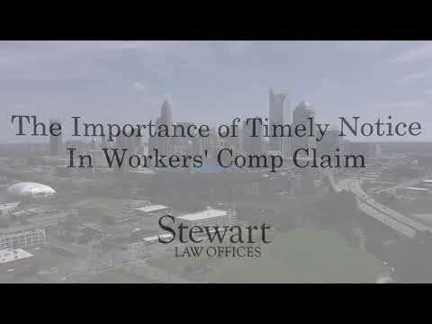 Importance of Timely Notice in Workers' Comp Claim - FAQ - Charlotte, NC - Stewart Law Offices