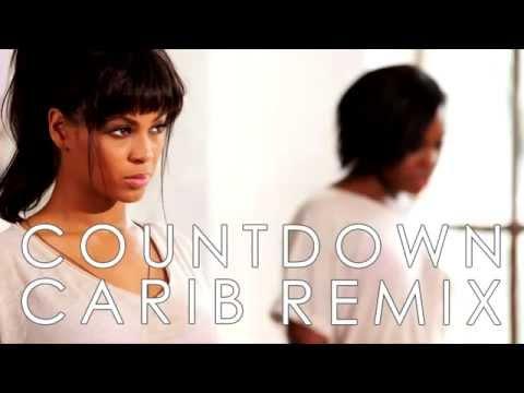 Beyoncé Countdown Carib Remix