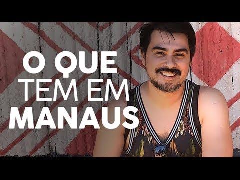 Manaus só tem mato?
