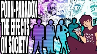 Effects of Erotica on Society : The Porn-Paradox 2