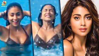 நீச்சல் குளத்தில் ஆட்டம் போடும் ஸ்ரேயா | Hot Shriya Saran Swimming in a bikini | Latest Tamil News