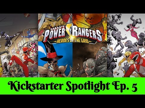 Power Rangers: Heroes of the Grid - Kickstarter Spotlight Ep. 5
