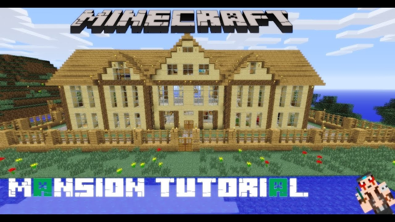 Minecraft mansion tutorial