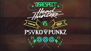 Repeat youtube video Headhunterz vs. Psyko Punkz - Disrespect