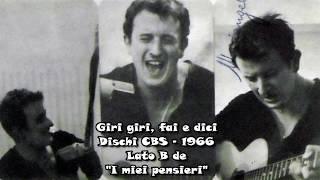 GIRI,GIRI, FAI E DICI - PLINIO MAGGI (CBS- 1966)