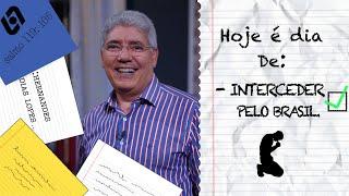 INTERCEDER PELO BRASIL / HOJE É DIA - 020