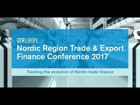 Nordic Region Trade  Export Finance Conference 2017
