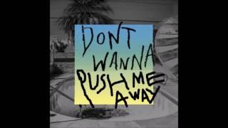 Download Don't Wanna Push Me Away - Linkin Park vs. Maroon 5 Mp3