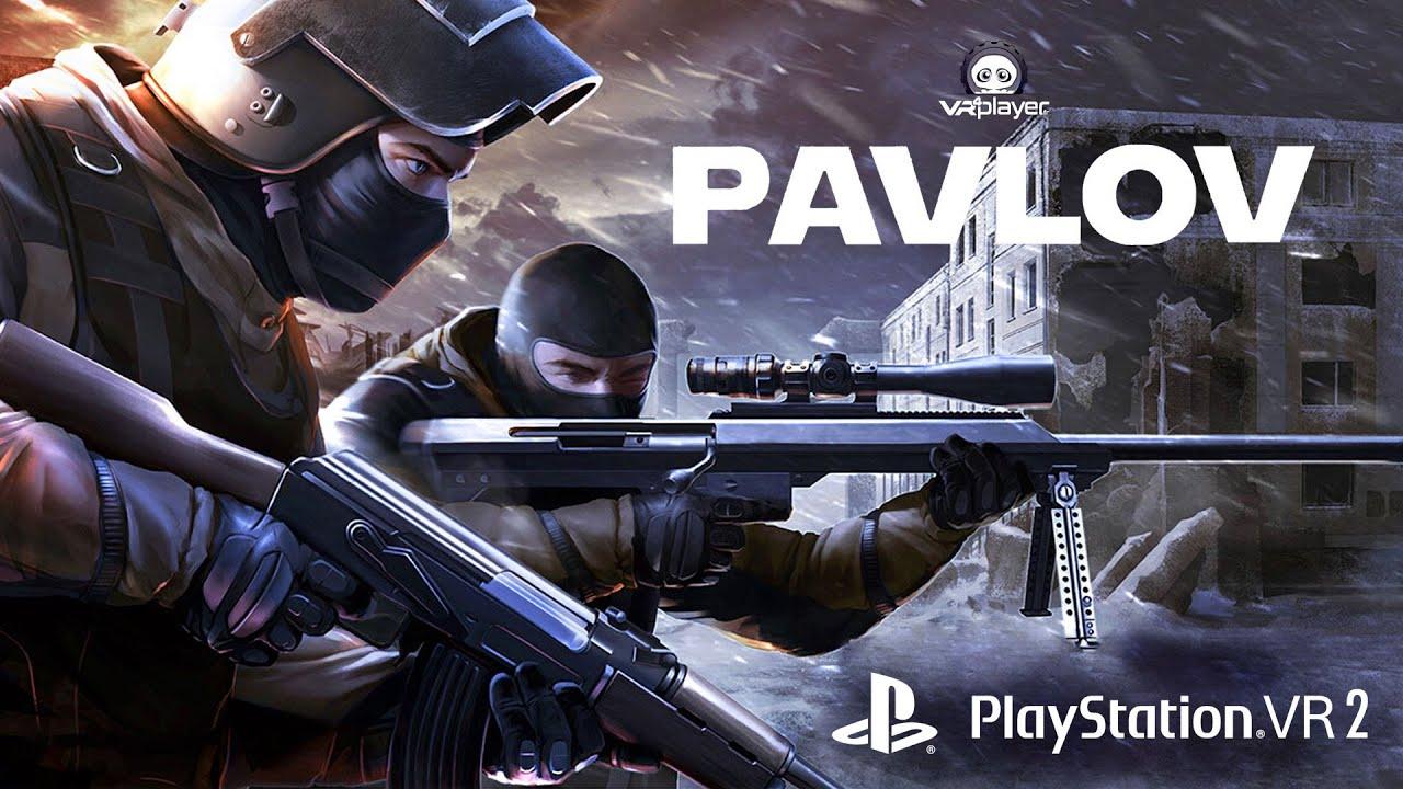 PAVLOV VR STEAM TRAILER PSVR2 PS5 - VR4Player