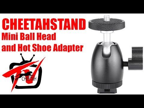 Cheetah TV: Mini Ball Head and Hot Shoe Adapter