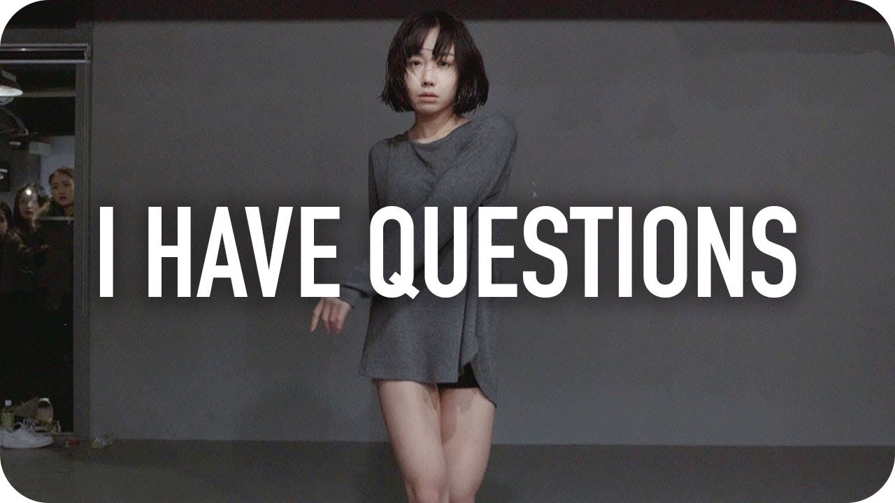 I Have Questions - Camila Cabello / May J Lee Choreography