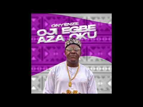 DOWNLOAD Oji Ogbe – Onyenze (OFFICIAL AUDIO) Mp3