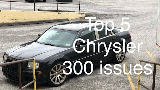 Top 5 Chrysler 300 issues