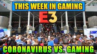 Coronavirus Affecting E3? This Week In Gaming | FPS News