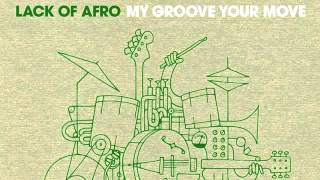 Lack of Afro - Rhythm Come Forward [Freestyle Records]