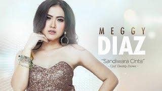 Meggy Diaz Sandiwara Cinta Official Radio Release