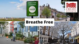 Breathe Free – Create Streets online panel discussion