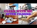 SPEED CLEANING AFTER FILMING | CLEAN WITH ME