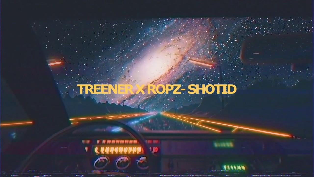 Treener x ropz- Shotid(prod.LØJR)