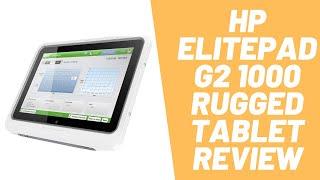 HP ElitePad G2 1000 Rugged Tablet Review