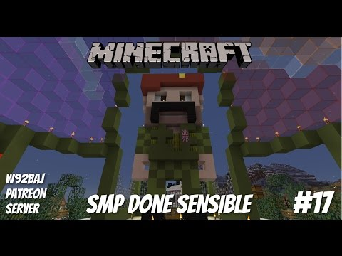 SMP Done Sensible - #17 - Minecraft - Let's Play - PC•720p•60fps