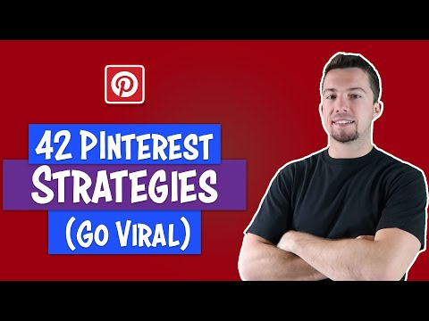 42 Pinterest Strategies for Viral Pins and Traffic Growth
