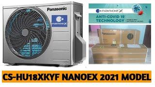 Panasonic CS-HU18XKYF nanoex 1 5 Ton AC 2021 unboxing and review Why panasonic ac
