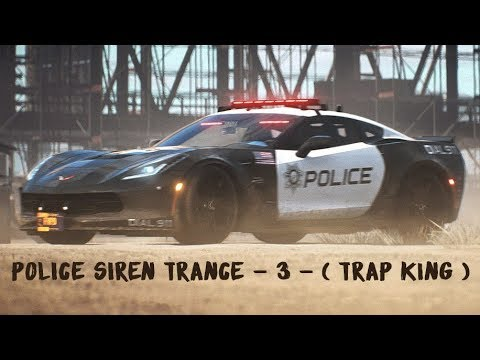 Police siren Trance - 3 - ( TRAP KING )with audio