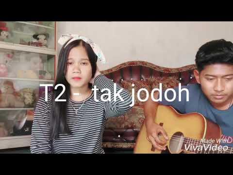 T2 tak jodoh -  cover ritama feat puja laiza