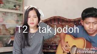 Download T2 tak jodoh -  cover ritama feat puja laiza Mp3