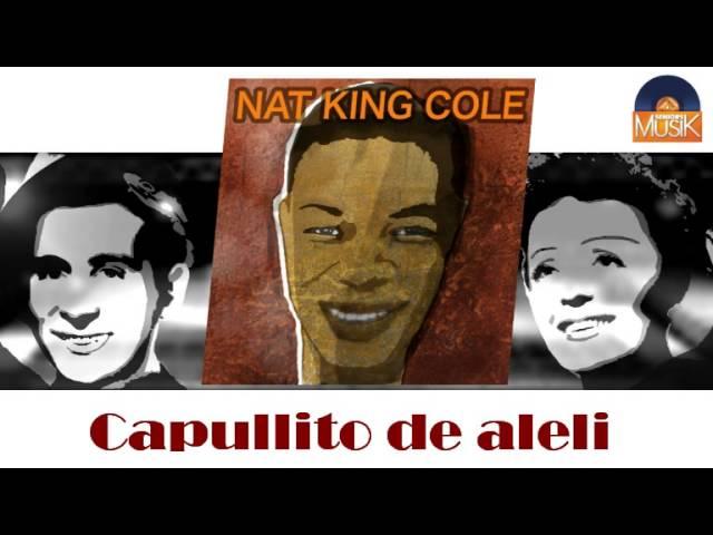 nat-king-cole-capullito-de-alheli-hd-officiel-seniors-musik-seniorsmusik