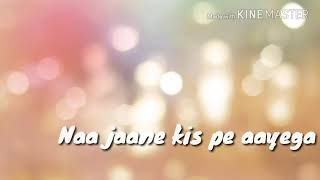 Hai apna dil toh awara lyrics