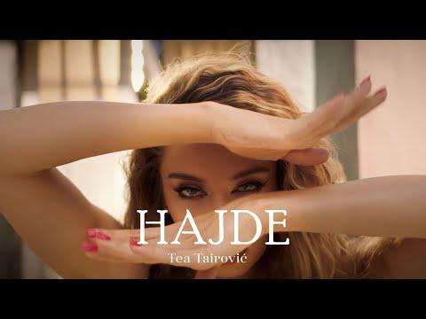 TEA TAIROVIC –  HAJDE (OFFICIAL VIDE0 2021)